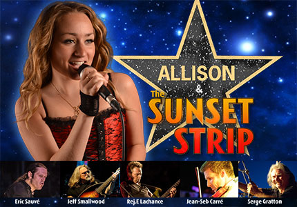 Allison and The Sunset Strip Artistes Spectacles - Agent de spectacle - Booking - Salle - Festival - Corporatif - Levee de fonds - Productions Pelletier